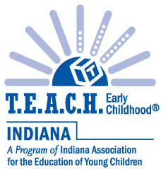 T.E.A.C.H. EARLY CHILDHOOD® INDIANA