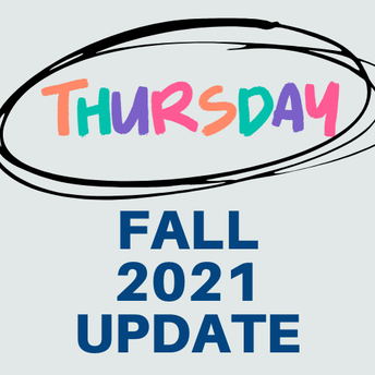Next Week: An Early Edition & An Update on What Fall 2021 Looks Like