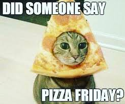 Pizza Friday- Collection Day Changed