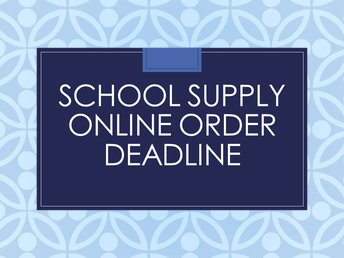 School Supplies for 2019-20 - Online Order Deadline Friday, June 14