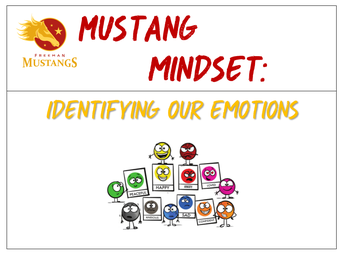 Mustang Mindset: Identifying our Emotions