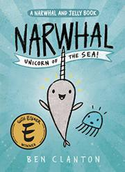 Narwhal and Jelly Series by Ben Clanton
