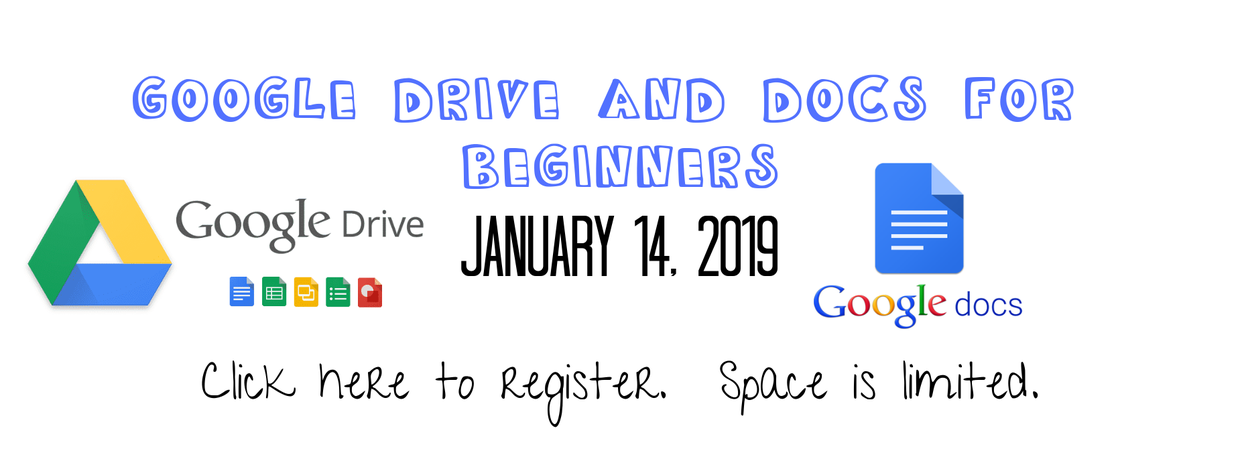 google drive training jauary 14, 2019 click to register