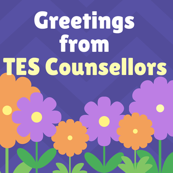Greetings from TES Counsellors - by TES Counselling Team