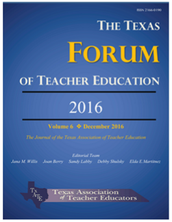 The Texas Forum of Teacher Education