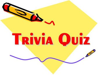 Trivia Quiz - Winner receives a prize