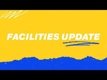 Facilities Update from Mr. Corrente