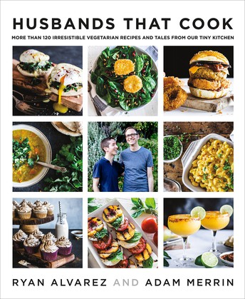 Husbands that cook: More than 120 Irresistable Vegetarian Recipes and Tales from our Tiny Kitchen