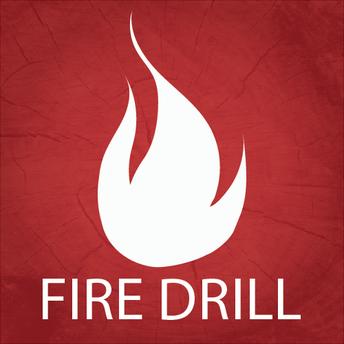 Fire Drill Feedback