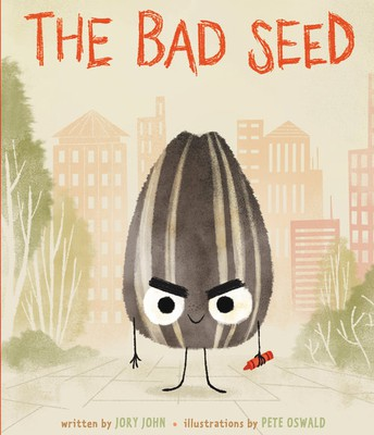 THE BAD SEED by JOHN, ILLUSTRATED by PETE OSWALD