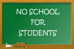 SCHOOLS WILL NOT BE IN SESSION ON THE FOLLOWING DAYS