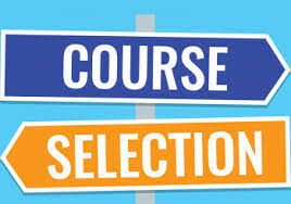 COURSE SELECTIONS FOR THE 2019-2020 SCHOOL YEAR