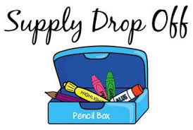 Student Supply Drop Off - Tomorrow