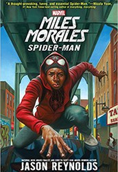 Miles Morales: Spider-Man by Jason Reynolds