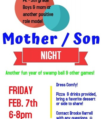 Mother-Son Night,Friday, February 7th 6-8pm
