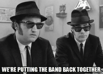 """""""We're putting the band back together."""""""