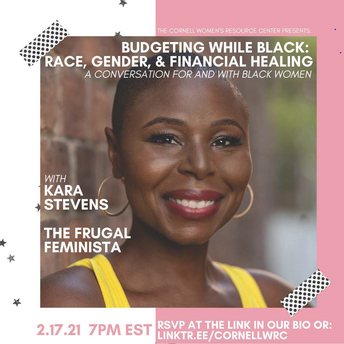 Women's Resource Center is Pleased to Announce Workshop with Kara Stevens, Founder of the Financial Wellness Platform The Frugal Feminista.