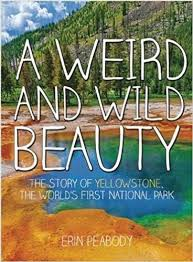 A Weird and Wild Beauty by Erin Peabody