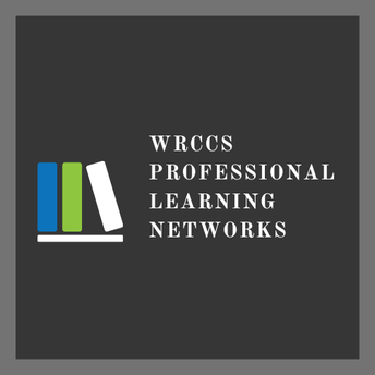 WRCCS Professional Learning Networks