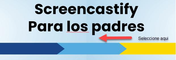 Screencastify training Spanish