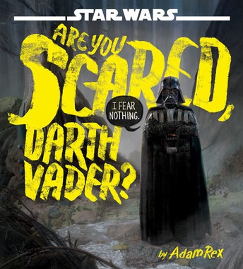 Are You Scared of Darth Vader?