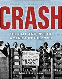 Crash: The Great Depression and the Rise and Fall of America, by Marc Favraeu