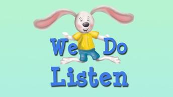We Do Listen