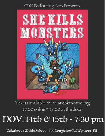 "CBK Performing Arts Mounts the Award-Winning ""She Kills Monsters"" Nov. 14-15"