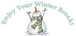Winter Break Dec 21st through Jan 1st