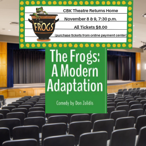 "CBK Theatre Returns Home to Present ""The Frogs: A Modern Adaptation"""