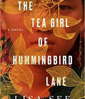 The Tea Girl of Humming Bird Land - by Lisa See
