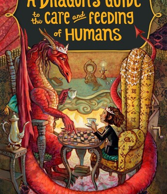 The Dragon's Guide to the Care and Feeding of Humans