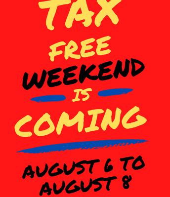 Libre de Impuestos 6-8 de agosto