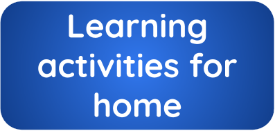Learning activities for home