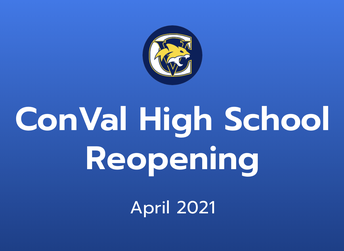 April 2021 ConVal Reopening