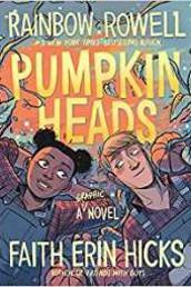 Pumpkin Heads by Rainbow Rowell and Faith Erin Hicks