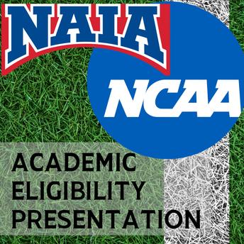 NCAA/NAIA Academic Eligibility Info Session