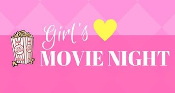 Fourth Grade Girls Movie Night