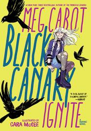 Black Canary Ignite