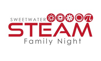 "Sweetwater STEAM Family Night ""For Students by Students"""