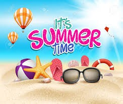 HAVE A WONDERFUL AND SAFE SUMMER BREAK.