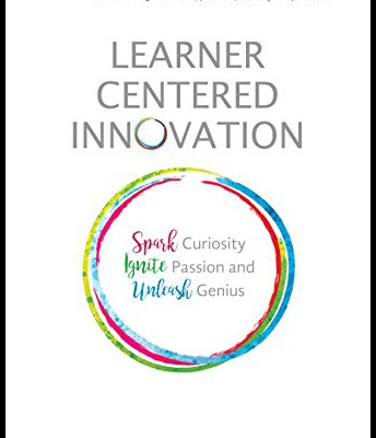 Learner Centered Innovation by Katie Martin