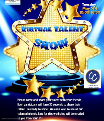 VIRTUAL Community Connections Talent Show!