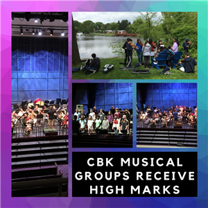CBK Musical Groups Receive High Marks