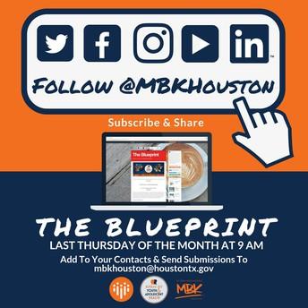 Send YOUR Submissions to MBKHOUSTON@HOUSTONTX.GOV!