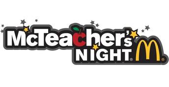 McDonalds Teacher Night, Wed 3/25