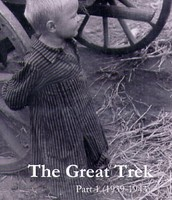 The Great Trek Part 1 (1939-1943)