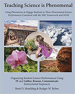 Teaching Science is Phenomenal: Using Science to Engage Students in Three-Dimensional Science Performances Consistent with the NRC framework and NGSS