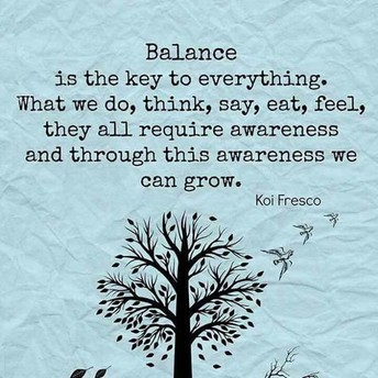 BE WELL.  STAY BALANCED