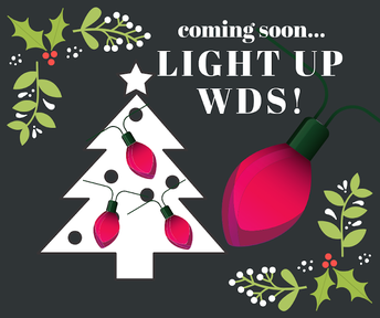 COMING SOON: Light Up WDS!